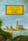 Romeo i Julia Hamlet Makbet z opracowaniem