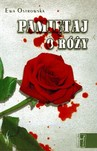 Pamiętaj o róży