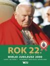 Rok 22 Fotokronika Wielki Jubileusz 2000