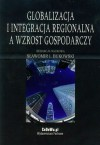 Globalizacja i integracja regionalna a wzrost gospodarczy