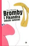 Bromby i Fikandra wieczór autorski