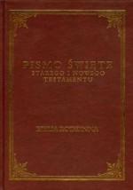 Pismo Święte Starego i Nowego Testamentu. Biblia Rodzinna