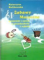 Zabawy muzyczne - płyta CD  piosenki i tańce w przedszkolu i szkole