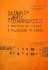 Słownik gwary poznańskiej.