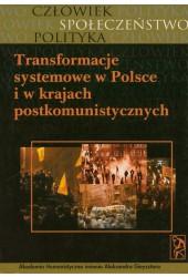 Transformacja systemowa w Polsce i krajach postkomunistycznych