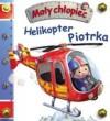 Helikopter Piotrka. Mały chłopiec
