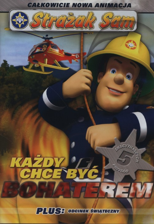 Strażak Sam Każdy chce być bohaterem