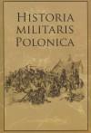 Historia Militaris Polonica