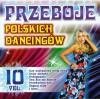 Przeboje polskich dancingów vol. 10