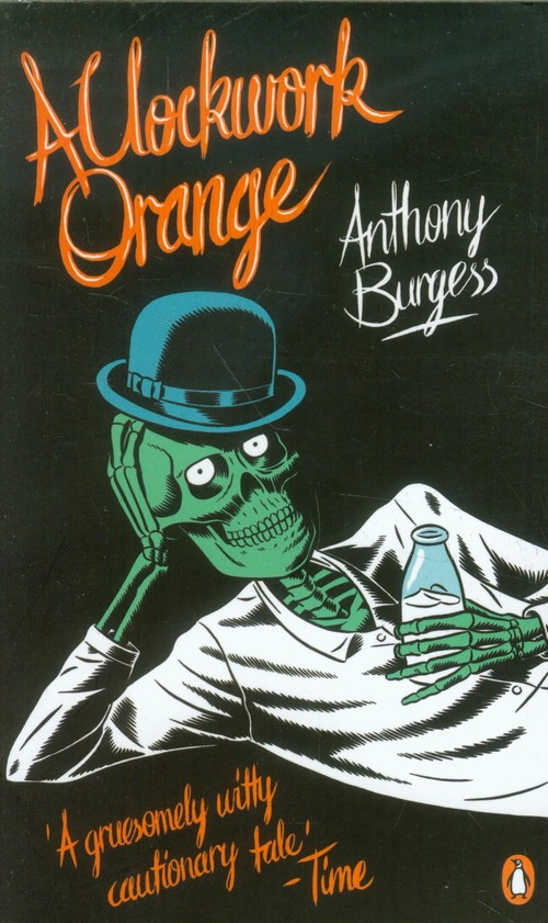 An analysis of the novel a clockwork orange by anthony burgess