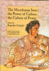 The Macedonian issue: the power of culture, the culture of power