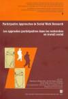 Participative approaches in social work research Les approches participatives dans les recherches en