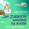 EBOOK Jak Zabłocki wyszedł na mydle