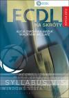 ECDL na skróty + CD Edycja 2012