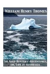 EBOOK Gold Hunters' Adventures Or, Life in Australia