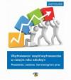 EBOOK Wychowawca i zespół wychowawców w roku szkolnym 2013/2014 - powołanie, zadania, harmonogram pr