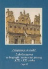 Peregrynacje do źródeł Lubelszczyzna w biografii i twórczości pisarzy XIX i XX wieku część 2