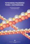 Fotochemia polimerów. Teoria i zastosowanie