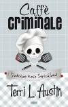 Caffe criminale