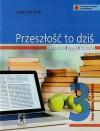 Przeszłość to dziś 3 Literatura język kultura Podręcznik