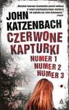 Czerwone Kapturki numer 1, numer 2, numer 3
