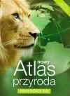 Nowy Atlas Przyroda Świat wokół nas