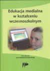 Edukacja medialna w kształceniu wczesnoszkolnym