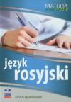 Język rosyjski Matura 2012 Arkusze egzaminacyjne