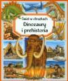 Dinozaury i prehistoria Świat w obrazkach