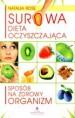 Surowa dieta oczyszczająca