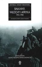 Bałkany Włochy i Afryka 1914-1918