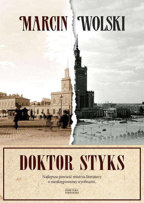 Doktor Styks - Wolski Marcin