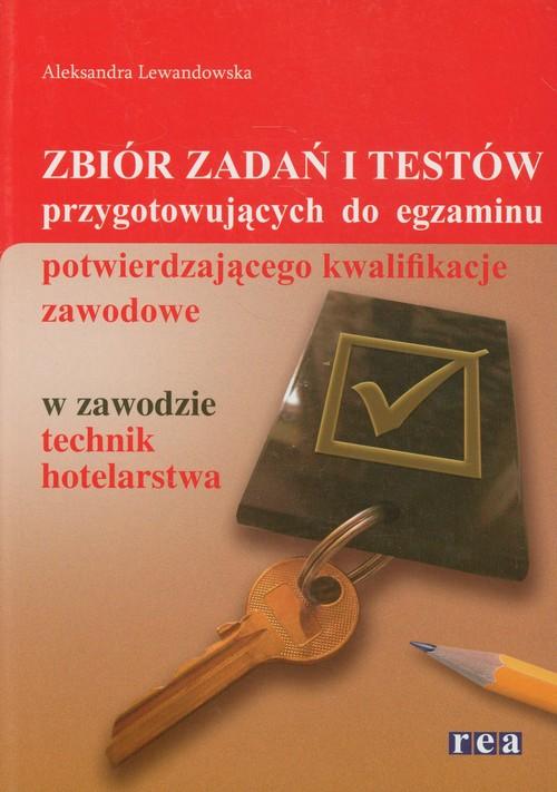 Zbiór zadań i testów przygotowujących do egzaminu - Lewandowska Aleksandra