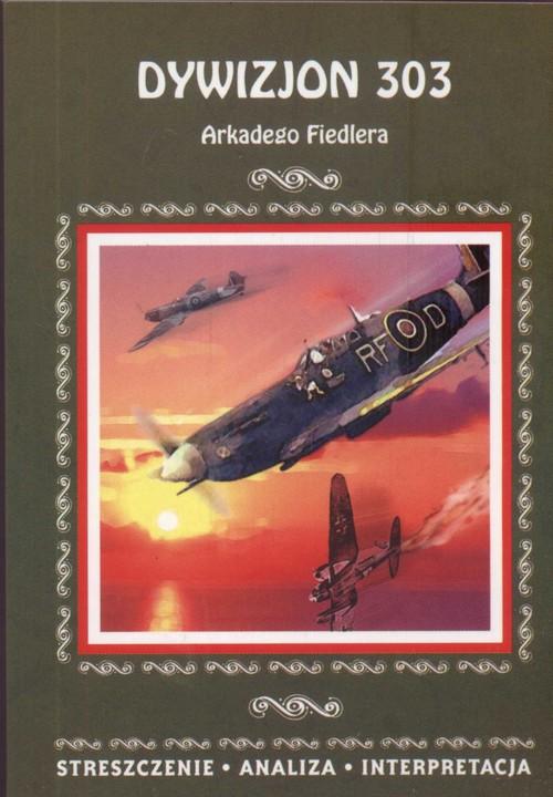 Dywizjon 303 - Fiedler Arkady