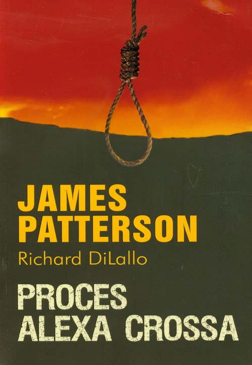 Proces Alexa Crossa - Patterson James, DiLallo Richard