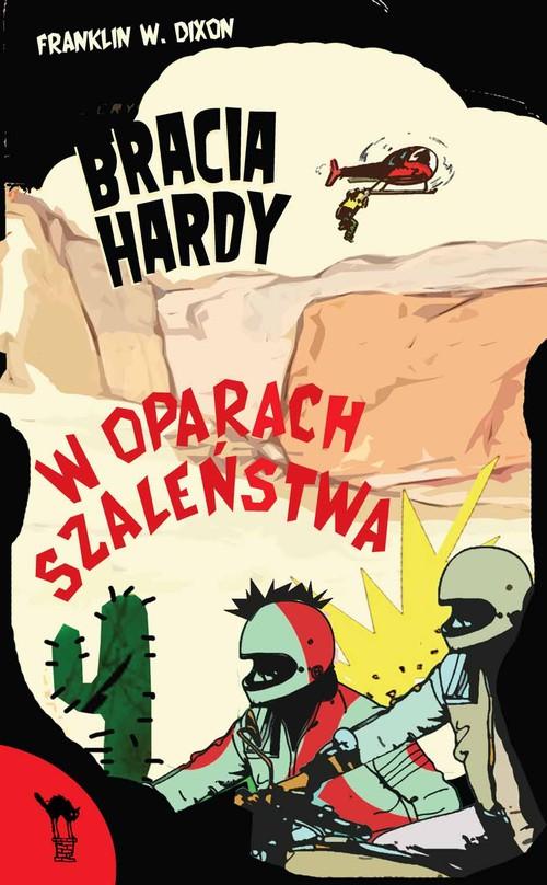 Bracia Hardy W oparach szaleństwa