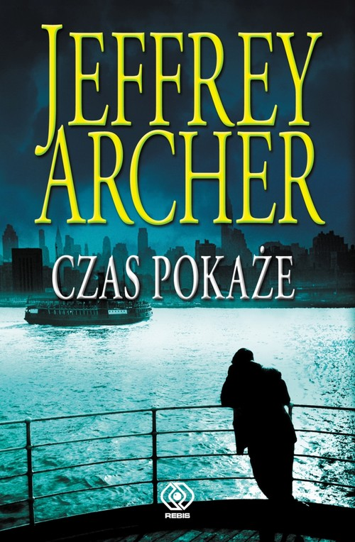 Czas pokaże Tom 1 - Archer Jeffrey