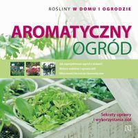 Aromatyczny ogród - Schiff Magda