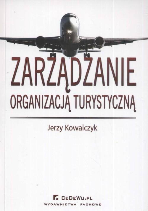 Zarządzanie organizacją turystyczną