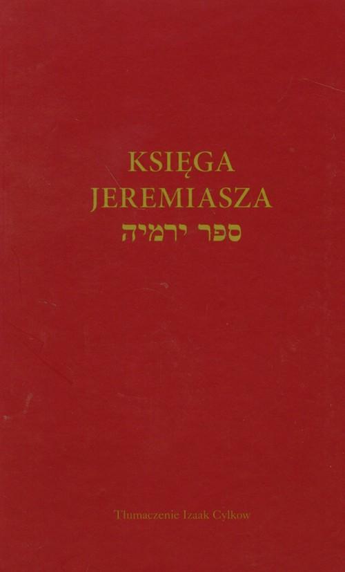 Księga Jeremiasza - Cylkow Izaak