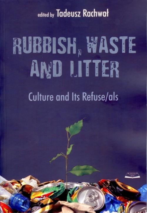 Rubbish waste and litter - Rachwał Tadeusz