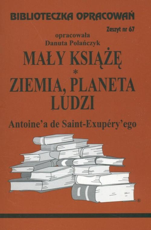 Biblioteczka Opracowań Mały Książę Ziemia planeta ludzi Antoine'a de Saint-Exupery'ego