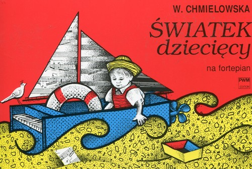 Światek dziecięcy na fortepian - Chmielowska Wanda