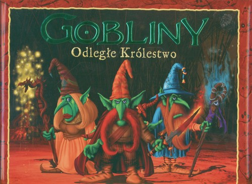 Gobliny Odległe Królestwo - Willis Danny