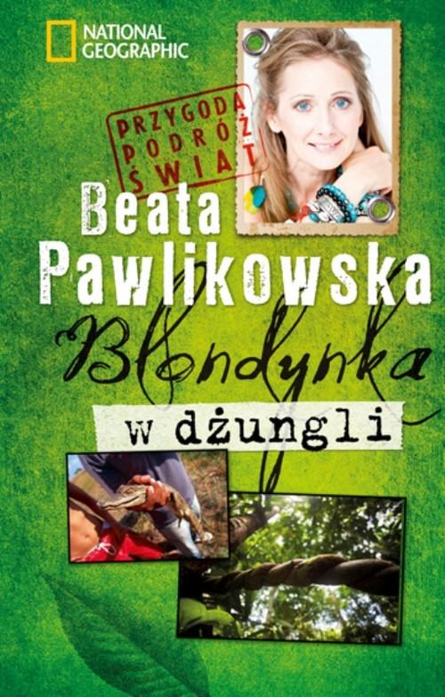 Blondynka w dżungli - Pawlikowska Beata