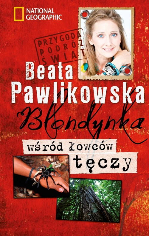 Blondynka wśród łowców tęczy - Pawlikowska Beata