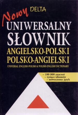 Nowy uniwersalny słownik angielsko-polski polsko-angielski - Maria Szkutnik
