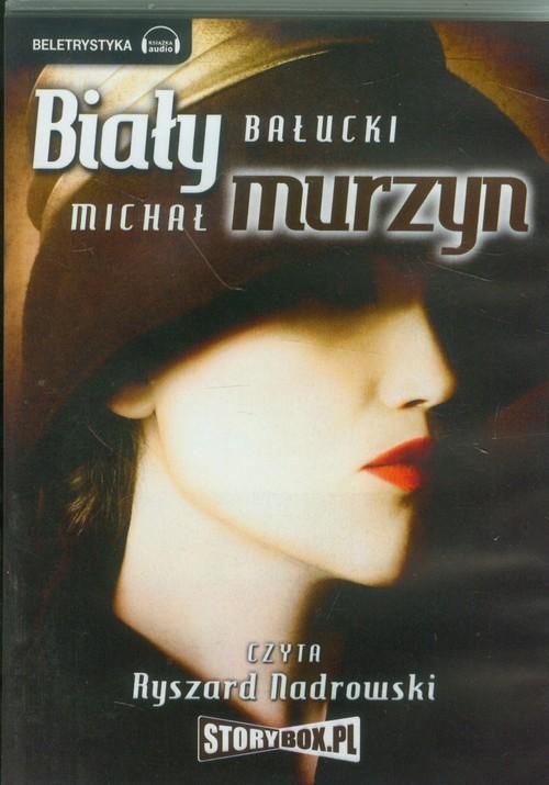 AUDIOBOOK Biały Murzyn - Bałucki Michał