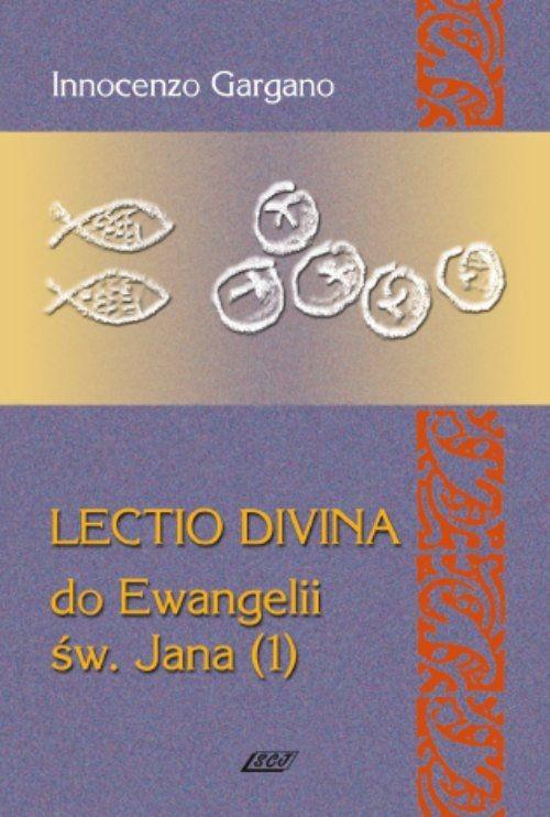Lectio Divina 6 Do Ewangelii Św Jana 1 - Gargano Innocenzo