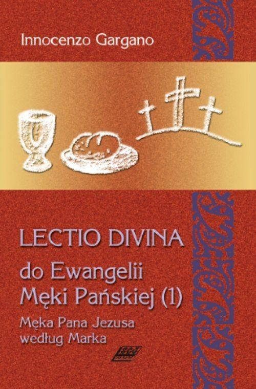 Lectio Divina 9 Do Ewangelii Męki Pańskiej 1 - Gargano Innocenzo